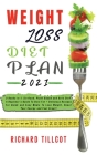 Weight Loss Diet Plan 2021: 3 Books in 1: Sirtfood, Plant Based and Keto Diet. A Beginner's Guide To Burn Fat + Delicious Recipes For Quick and Ea Cover Image