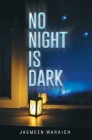 No Night Is Dark Cover Image