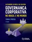 Governança Corporativa no Brasil e no Mundo: Teoria e Prática Cover Image