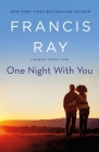 One Night With You: A Grayson Friends Novel Cover Image