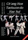 Ch'ang Hon Taekwon-do Hae Sul - Real Applications To The ITF Patterns Cover Image