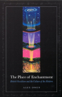 The Place of Enchantment: British Occultism and the Culture of the Modern Cover Image