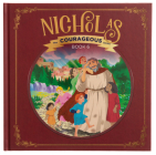 Nicholas: God's Courageous Gift-Giver Cover Image