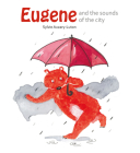 Eugene and the sounds of the city Cover Image