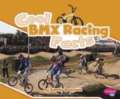 Cool BMX Racing Facts Cover Image