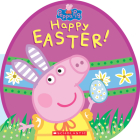 Happy Easter! (Peppa Pig) Cover Image