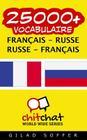 25000+ Francais - Russe Russe - Francais Vocabulaire Cover Image