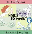 Never a Dry Moment Cover Image