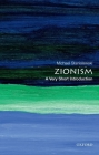 Zionism: A Very Short Introduction (Very Short Introductions) Cover Image