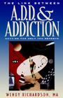 The Link Between ADD and Addiction: Getting the Help You Deserve Cover Image