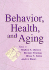 Behavior, Health, and Aging (Perspectives on Behavioral Medicine) Cover Image