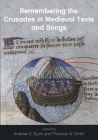 Remembering the Crusades in Medieval Texts and Songs Cover Image