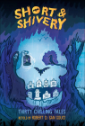 Short & Shivery: Thirty Chilling Tales Cover Image