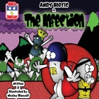 Andy Biotic in THE INFECTION Cover Image