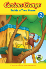 Curious George Builds a Tree House (CGTV Reader) Cover Image
