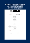 Record of Proceedings of THRESHER Inquiry Cover Image