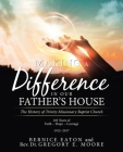 Making a Difference in Our Father's House: The History of Trinity Missionary Baptist Church Cover Image
