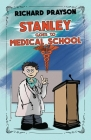 Stanley Goes to Medical School Cover Image