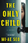 The Only Child: A Novel Cover Image