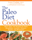 The Paleo Diet Cookbook: More Than 150 Recipes for Paleo Breakfasts, Lunches, Dinners, Snacks, and Beverages Cover Image
