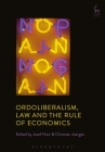 Ordoliberalism, Law and the Rule of Economics Cover Image