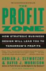 The Profit Zone: How Strategic Business Design Will Lead You to Tomorrow's Profits Cover Image