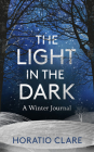 The Light in the Dark: A Winter Journal Cover Image