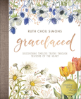 Gracelaced: Discovering Timeless Truths Through Seasons of the Heart Cover Image