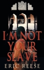 I'm not your Slave: The Story of Imtiyaaz Cover Image