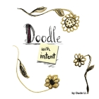 Doodle with Intent: Book 1 Cover Image