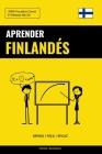 Aprender Finlandés - Rápido / Fácil / Eficaz: 2000 Vocablos Claves Cover Image