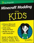 Minecraft Modding for Kids for Dummies Cover Image