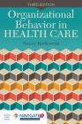 Organizational Behavior in Health Care Cover Image
