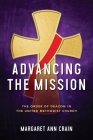 Advancing the Mission: The Order of Deacon in The United Methodist Church Cover Image