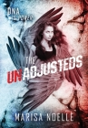 The Unadjusteds: The Unadjusteds Book 1 Cover Image