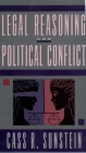 Legal Reasoning and Political Conflict Cover Image