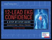 12-Lead EKG Confidence: A Step-By-Step Guide Cover Image