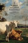 Kashrut and Jewish Food Ethics Cover Image