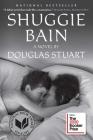Shuggie Bain: A Novel (Booker Prize Winner) Cover Image