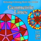 Geometric Lines - Relaxing Coloring Book for Adults Cover Image