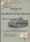 PzKw. VI Tiger Tank: The Official Wartime Reports Cover Image
