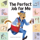 The Perfect Job For Me Cover Image
