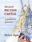 Aboard Picton Castle: A painter's journey Cover Image
