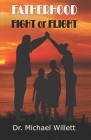 Fatherhood: Fight or Flight Cover Image