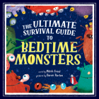 The Ultimate Survival Guide to Bedtime Monsters Cover Image