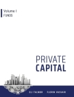 Private Capital: Volume I - Funds Cover Image