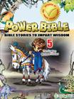 The Kingdom Becomes Divided (Power Bible: Bible Stories to Impart Wisdom #5) Cover Image