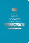 God's Answers for the Graduate: Class of 2021 - Teal NKJV: New King James Version Cover Image