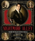 Guillermo del Toro's Nightmare Alley: The Rise and Fall of Stanton Carlisle Cover Image