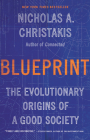 Blueprint: The Evolutionary Origins of a Good Society Cover Image